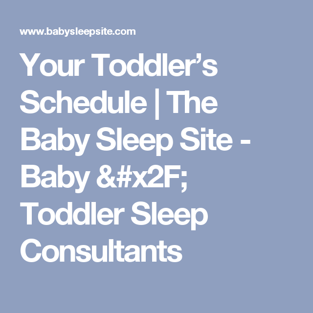 Your Toddler's Schedule | The Baby Sleep Site - Baby / Toddler Sleep Consultants