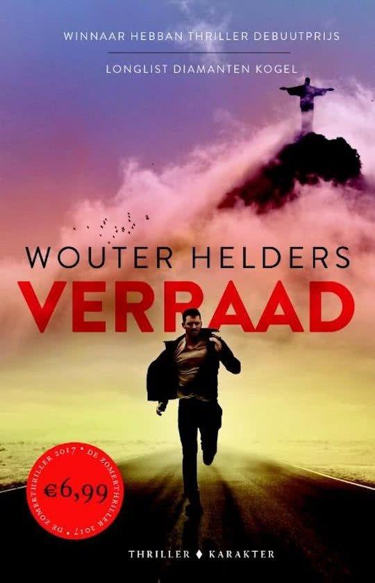 Recensie Verraad Wouter Helders Only By Me Thrillers Fictie Boeken
