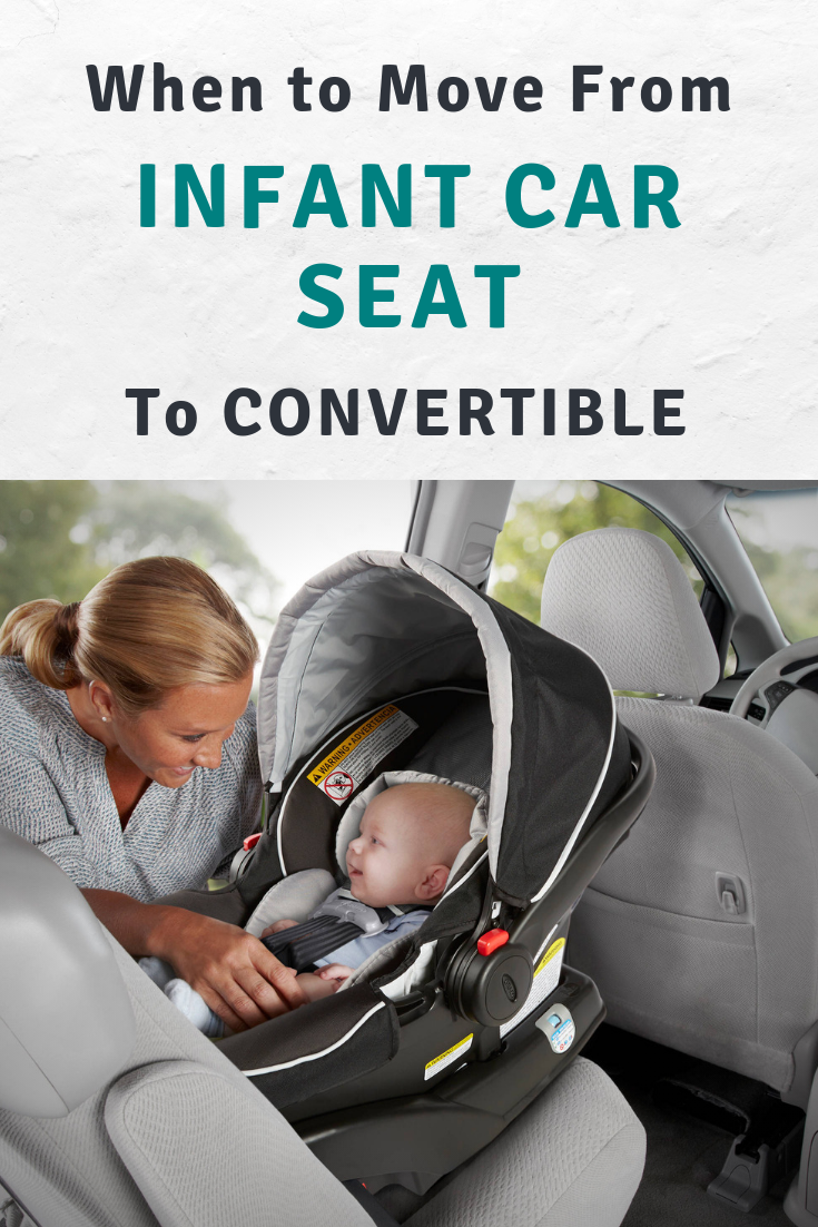 When Best Age To Move From Infant Car Seat To Convertible Best Of