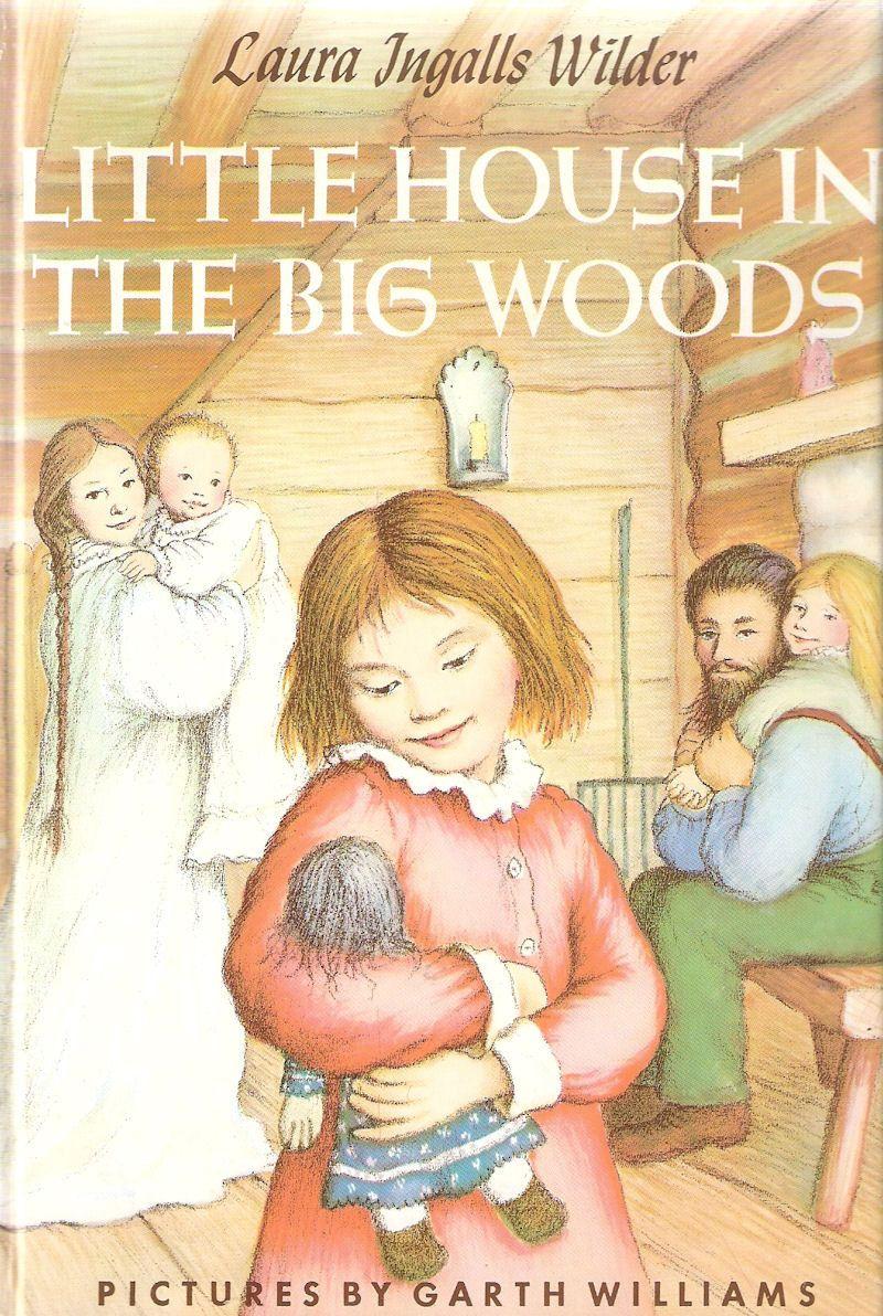 Little House In The Big Woods Laura Ingalls Wilder Boker