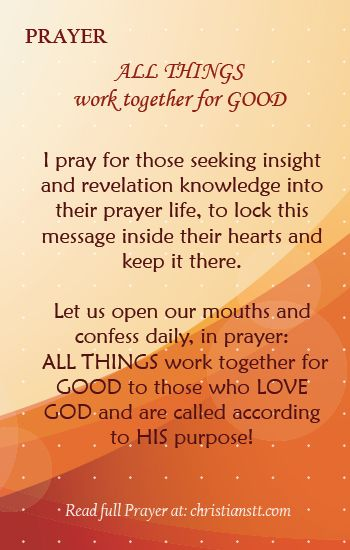 Prayer: All Things Work Together for Good | DAILY PRAYER | Daily