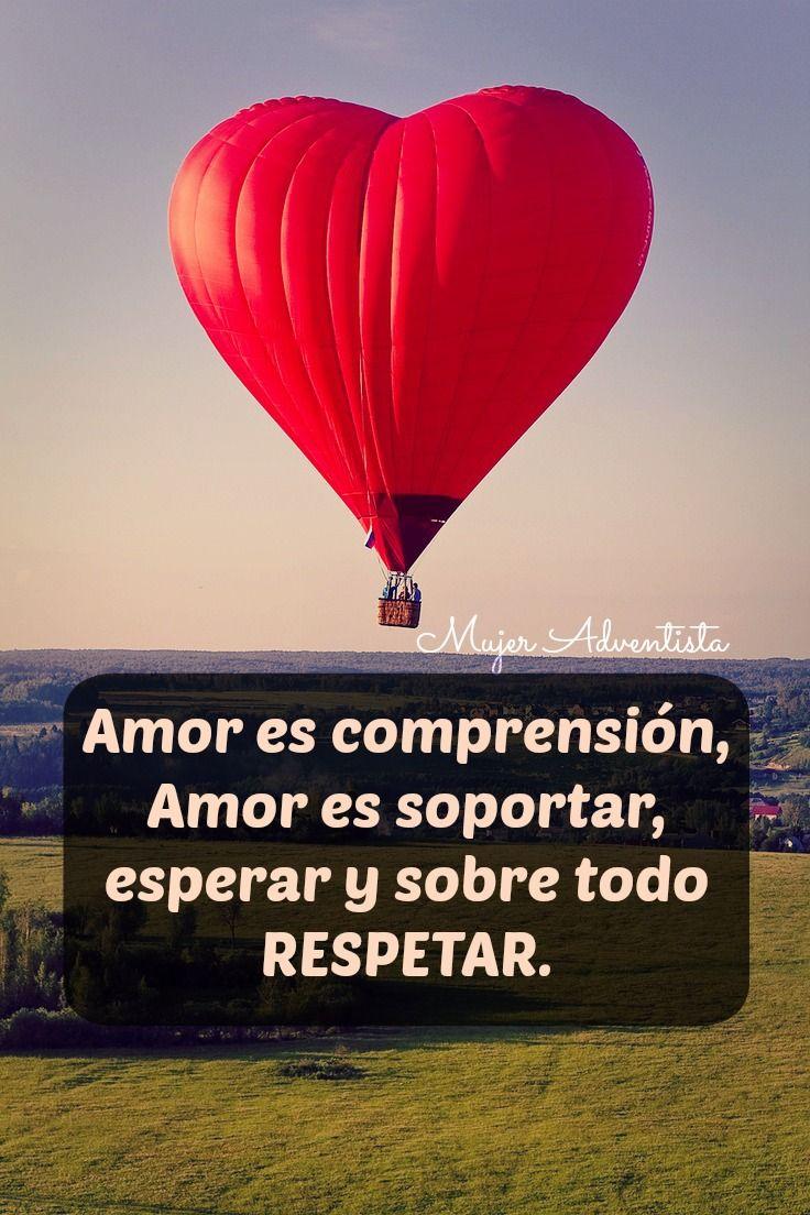Amor Es Comprensión Amor Es Soportar Esperar Y Sobre Todo