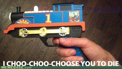 The Little Pistol That Could Thomas The Tank Engine Thomas Meme Funny Relatable Memes