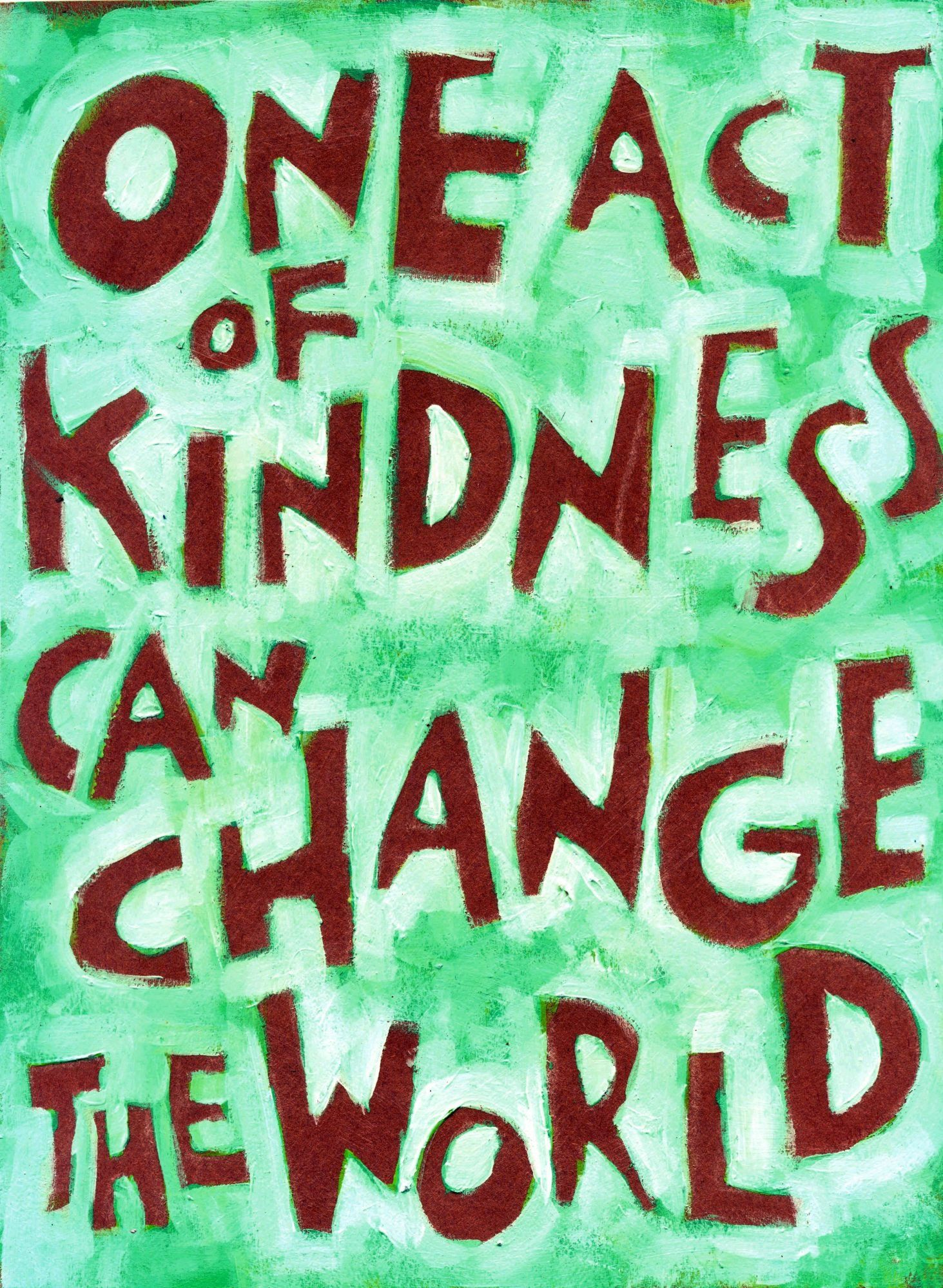 One act of Kindness can CHANGE the world Kindness quotes