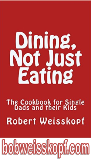 The cookbook for the single dad who doesn't want to spend the entire day making a sauce and for anyone new to the kitchen who wants to dine not just eat.