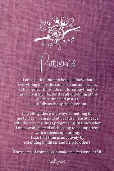 Affirmation - Patience Poster by CarlyMarie