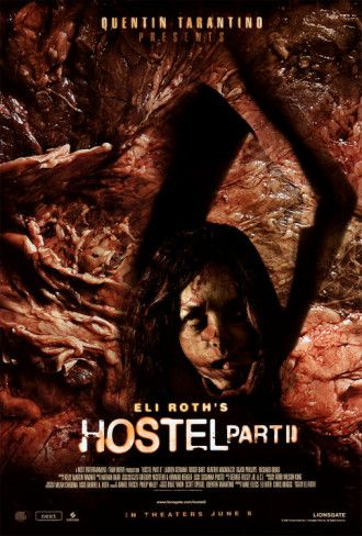 Hostel 2 Posters In 2020 Hostel Hostel Part Ii Movies Online