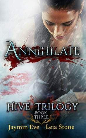 Annihilate hive trilogy 3 books read in 2016 pinterest books fandeluxe Choice Image