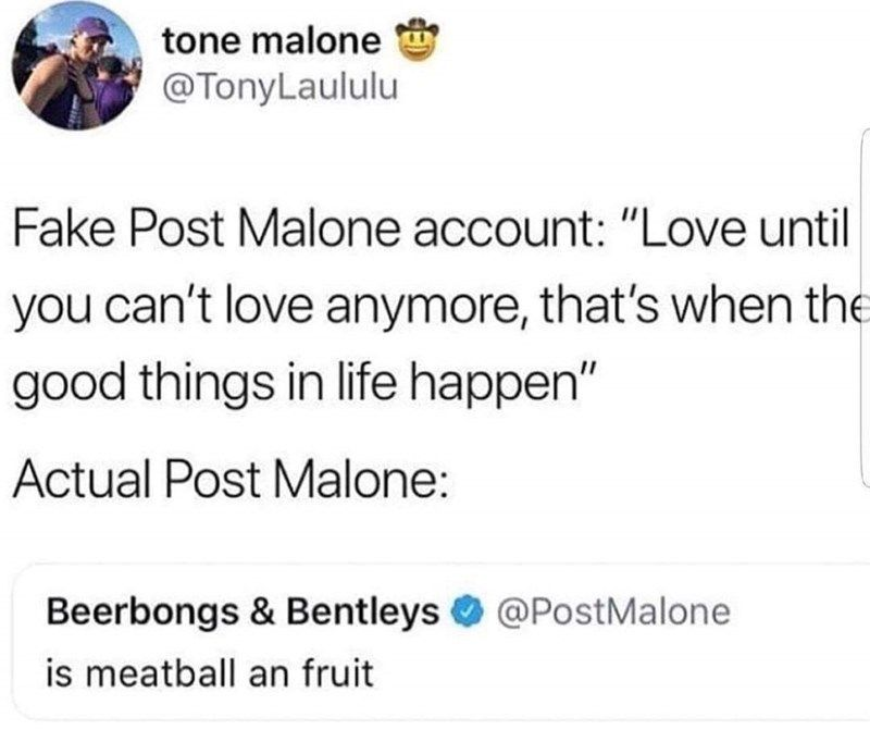 33 Pointless Memes For When There's Nothing Better To Do #postmalonewallpaper Tweet about what rapper Post Malone's Twitter account is like #postmalonewallpaper 33 Pointless Memes For When There's Nothing Better To Do #postmalonewallpaper Tweet about what rapper Post Malone's Twitter account is like #postmalonewallpaper