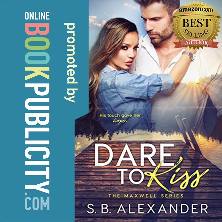 Dare to Kiss The Maxwell Series Book 1 College romance