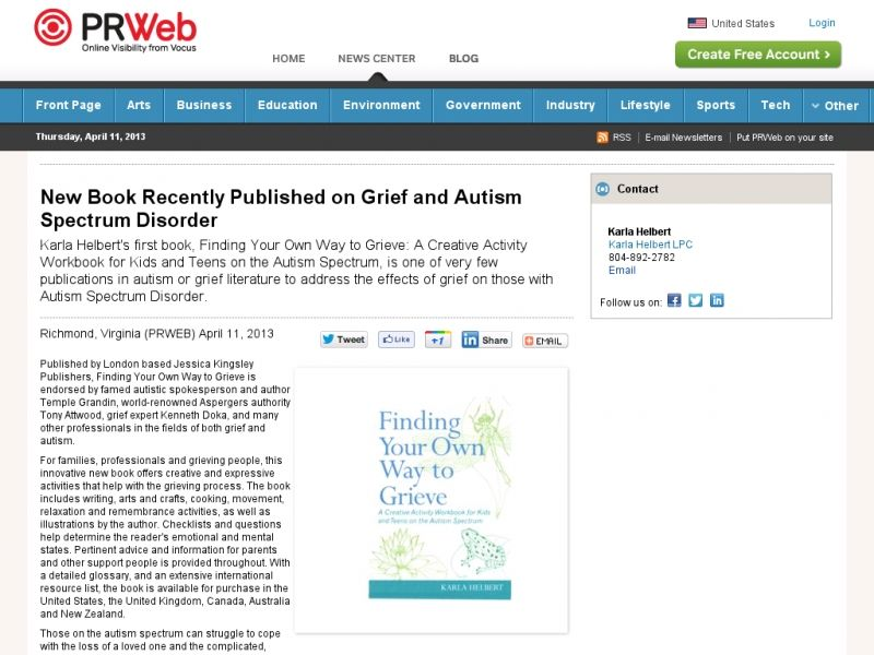 Karla Helbert's first book, Finding Your Own Way to Grieve: A Creative Activity Workbook for Kids and Teens on the Autism Spectrum, is one of very few publications in autism or grief literature to address the effects of grief on those with Autism Spectrum Disorder.