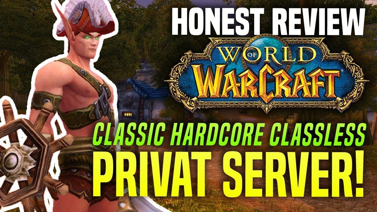 HARDCORE Classless World of Warcraft Private Server 2018 - - Project