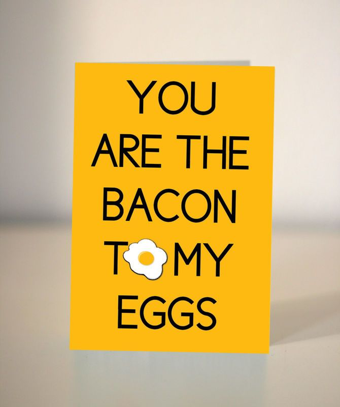 Romantic eggy card - you are the bacon to my eggs by Dickens ink.