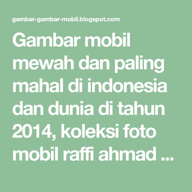 66 Gambar Mobil Mewah Indonesia HD Terbaik