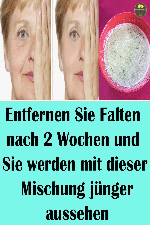 Entfernen Sie Falten Nach 2 Wochen Und Sie Werden Mit Dieser Mischung Jünger Aussehen Hautpflege Tipps Falten Jünger Aussehen