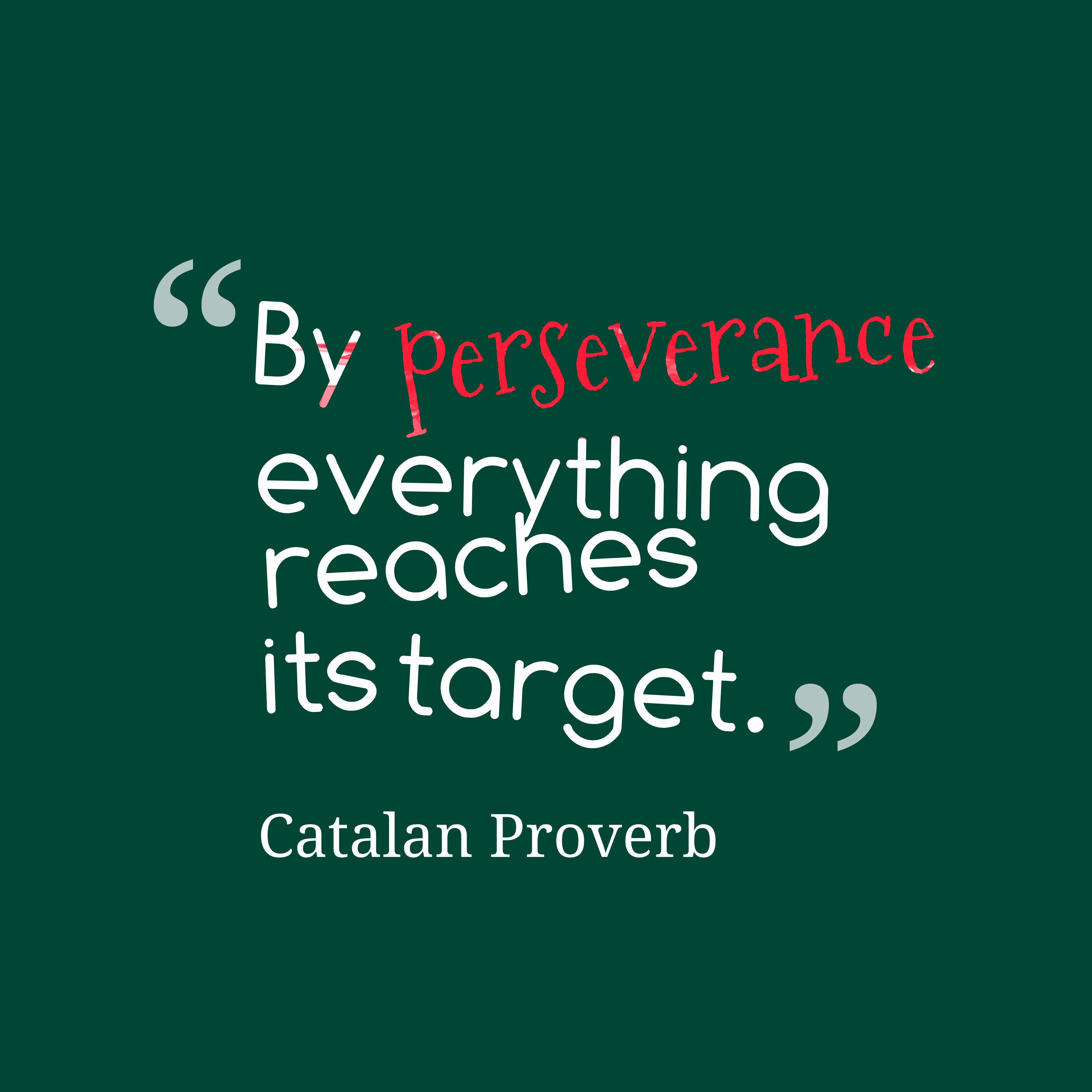 Inspirational Quotes About Perseverance Perseverance Inspirational Quotes Perseverance Wallpapers Group
