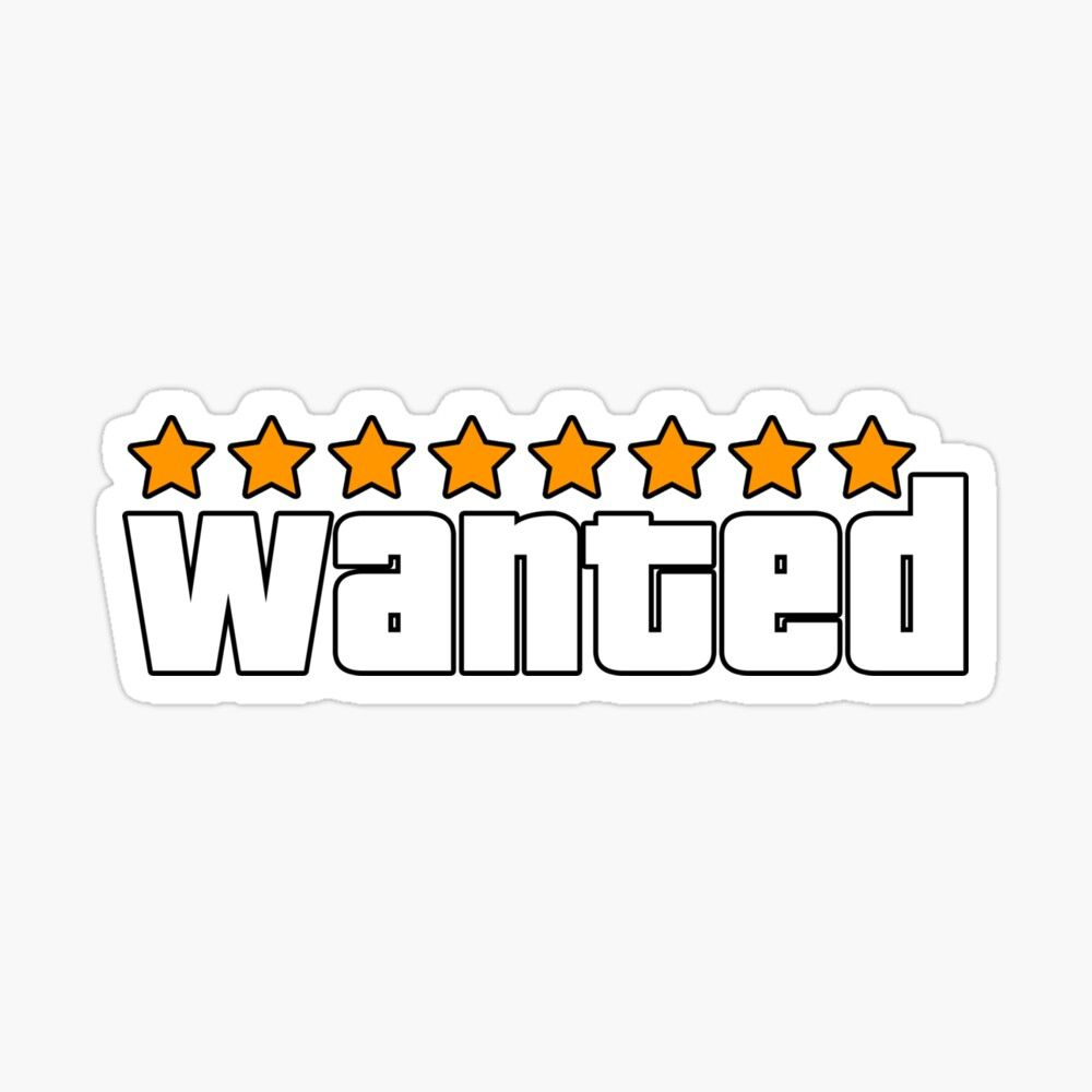 Wanted Gta Sticker By Yarchy In 2021 Print Stickers Graduation Signs Typo Logo Design