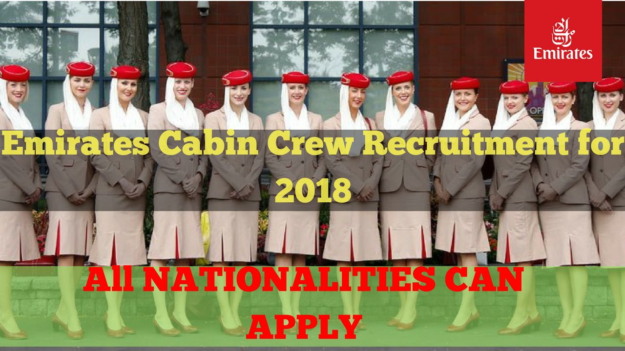 emirates cabin crew recruitment for 2018-all nationality can apply