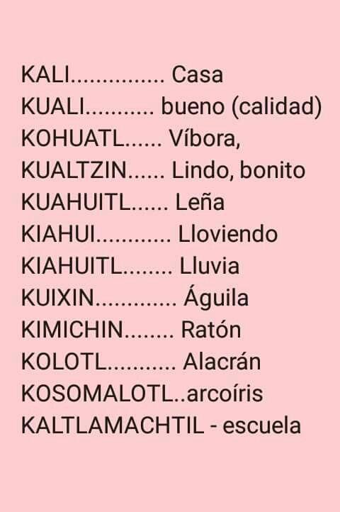Pin De Sussi R En Nahuatl Palabras En Nahuatl Lenguas Indigenas De Mexico Palabras De Ortografia