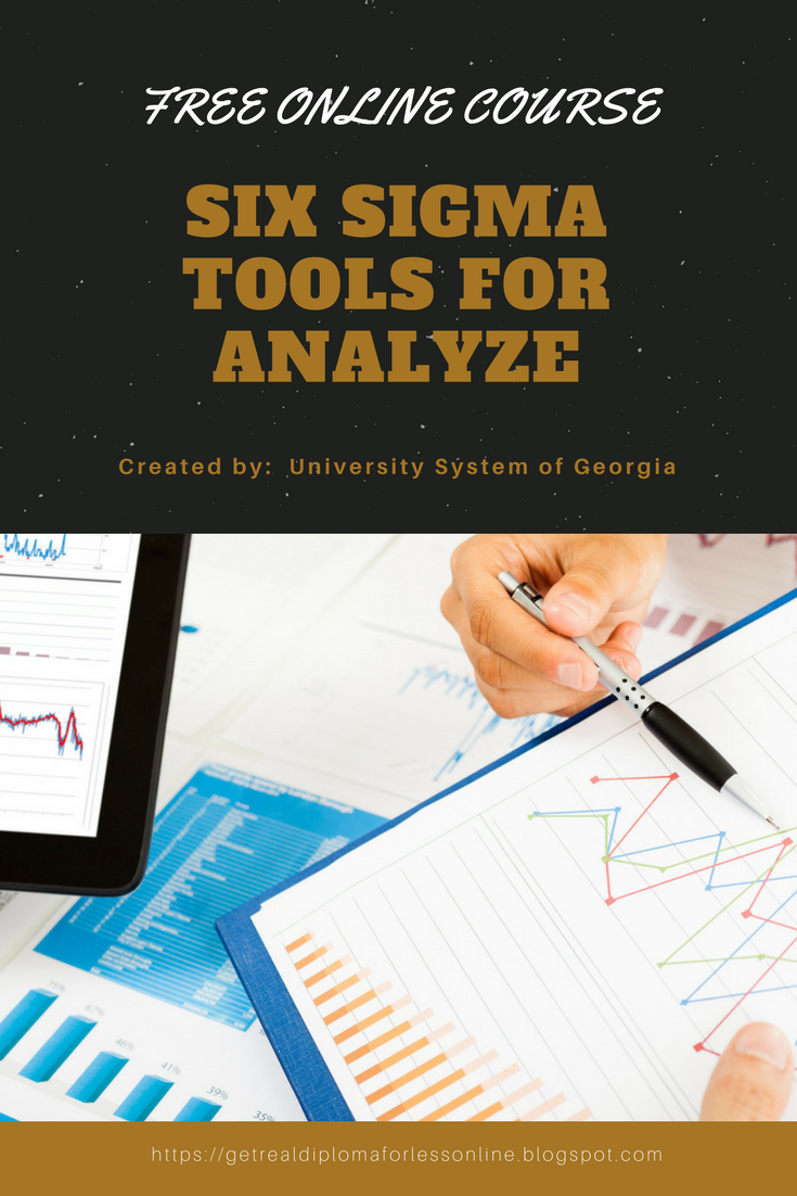 Six Sigma Tools For Analyze This Course Will Cover The Measure