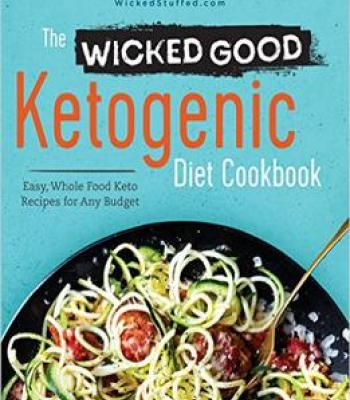 The wicked good ketogenic diet cookbook easy whole food keto the wicked good ketogenic diet cookbook easy whole food keto recipes for any budget pdf forumfinder Choice Image