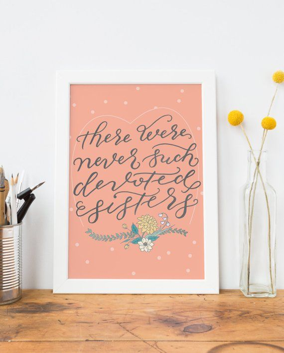 Sisters Wall Art Print- Gift for Sister Wall Decor, Sisters Quote