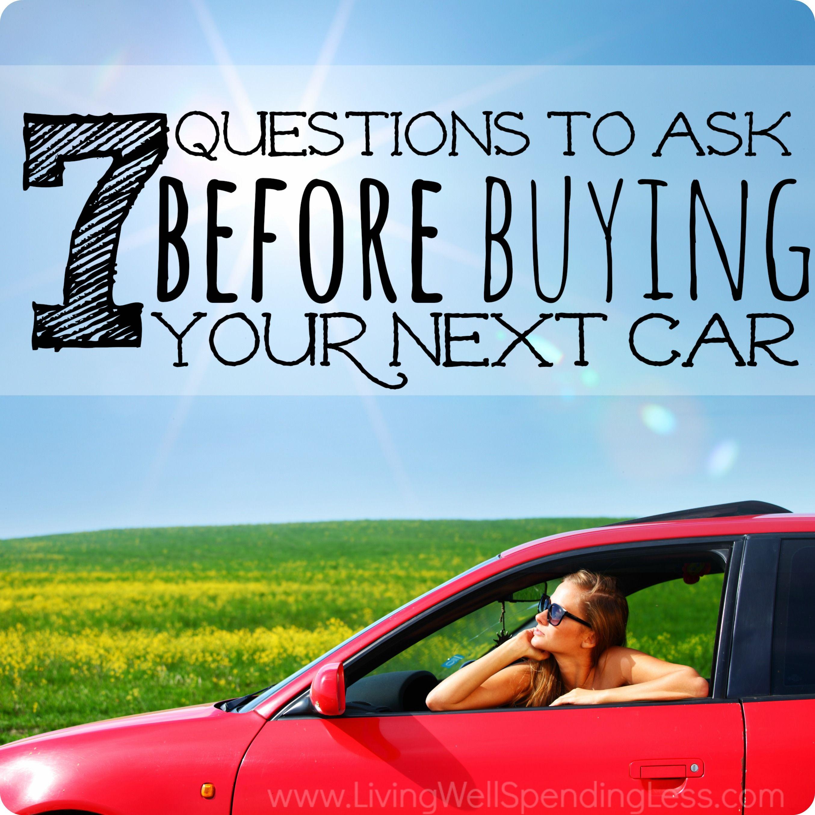 Questions To Ask When Buying A Car >> 7 Questions To Ask Before Buying A New Car Car Buying