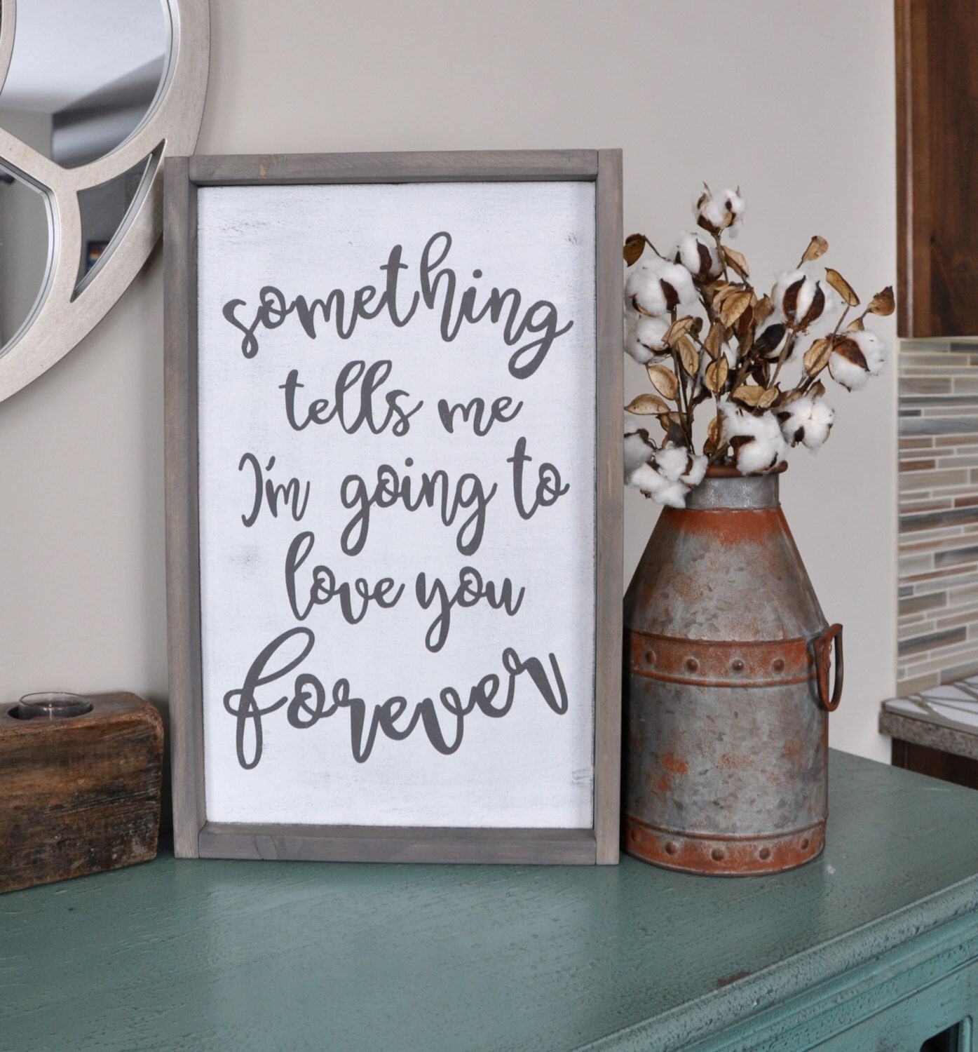 Something tells me wood sign gallery wall rustic wood - Rustic country bedroom decorating ideas ...