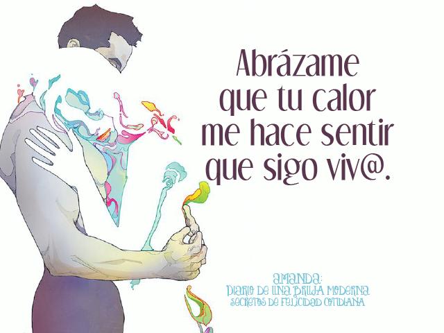 Abrázame que tu calor me hace sentir que sigo viv@. Imagen C. Ward #secretosdefelicidadcotidiana #diariodeunabrujamoderna #abrazo