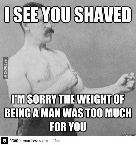 Pin By Eric Wagner On Funny Fun Funnin Overly Manly Man Overly Manly Man Meme Funny Memes