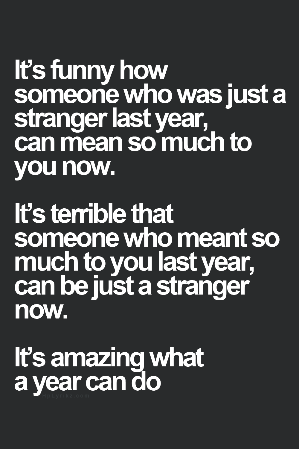 Quotes About Friendship Changing Maybe Next Year I'll Be Happy  Cool Sayings  Pinterest  Change