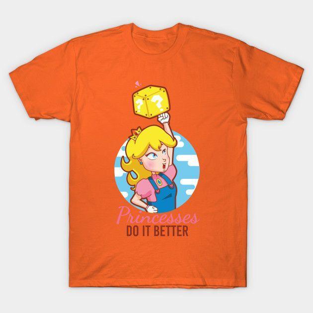 Princesses Do It Better - Mens T-Shirt