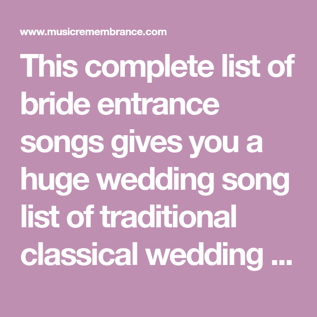 This Complete List Of Bride Entrance Songs Gives You A