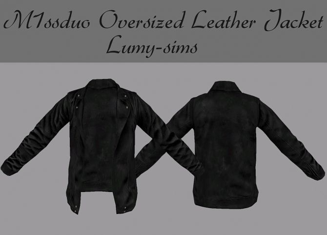 M1ssduo Oversized Leather Jacket at Lumy Sims via Sims 4 Updates Check more at http://sims4updates.net/clothing/m1ssduo-oversized-leather-jacket-at-lumy-sims/