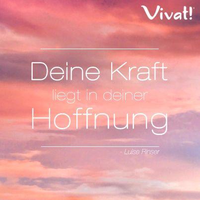 sprüche hoffnung kraft Zitate und #Sprüche: »Deine #Kraft liegt in deiner #Hoffnung  sprüche hoffnung kraft