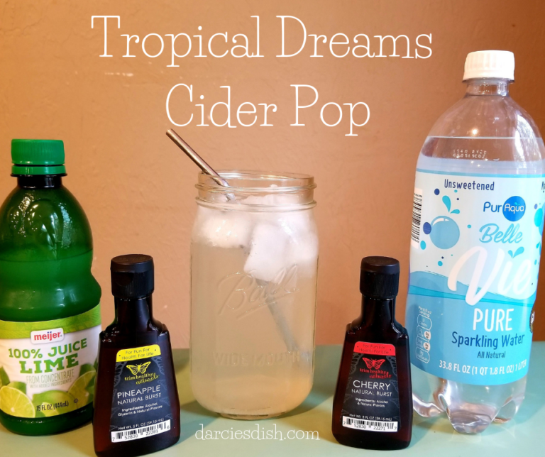 Tropical Dreams Cider Pop Darcie's Dish THM in 2019