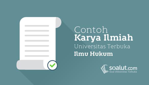 Contoh Karil Ut Ilmu Hukum Eksi4560 Karya Ilmiah Hukum Kurikulum