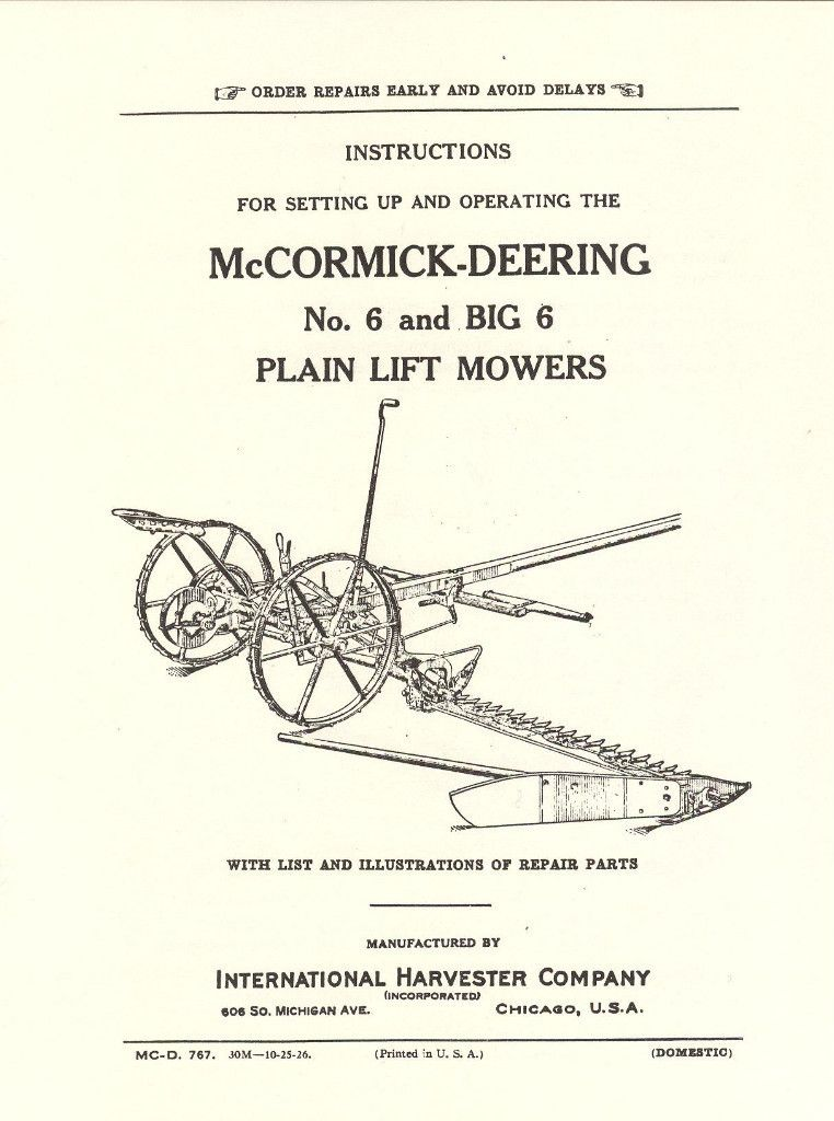 Just Ordered This Ihc Mccormick Deering No 6 And Big 6 Hay Mower