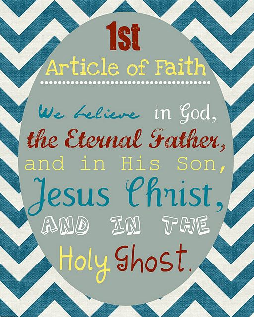 Article of Faith printable--framing them on my fridge each week to ...