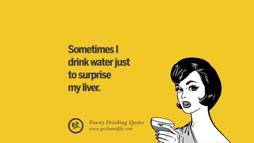 50 Funny Saying On Drinking Alcohol, Having Fun, And Partying   Funny  drinking quotes, Crossfit quotes funny, Drinking quotes