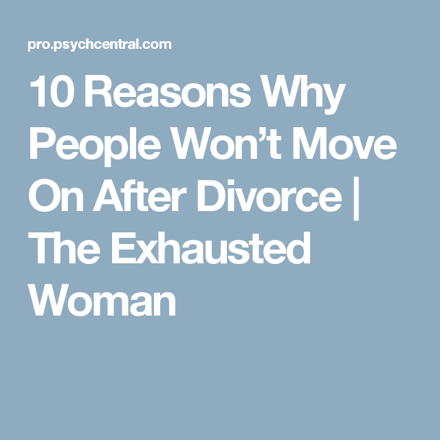 is hard so after divorce Why dating