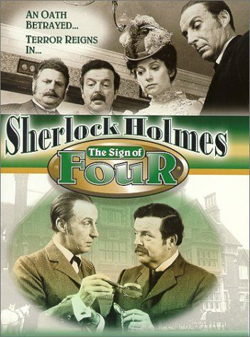 THE SIGN OF FOUR (1983) is a British television film directed by Desmond Davis and starring Ian Richardson and David Healy. The film is based on Sir Arthur Conan Doyle's novel of the same name, the second novel to feature Sherlock Holmes and Doctor Watson.