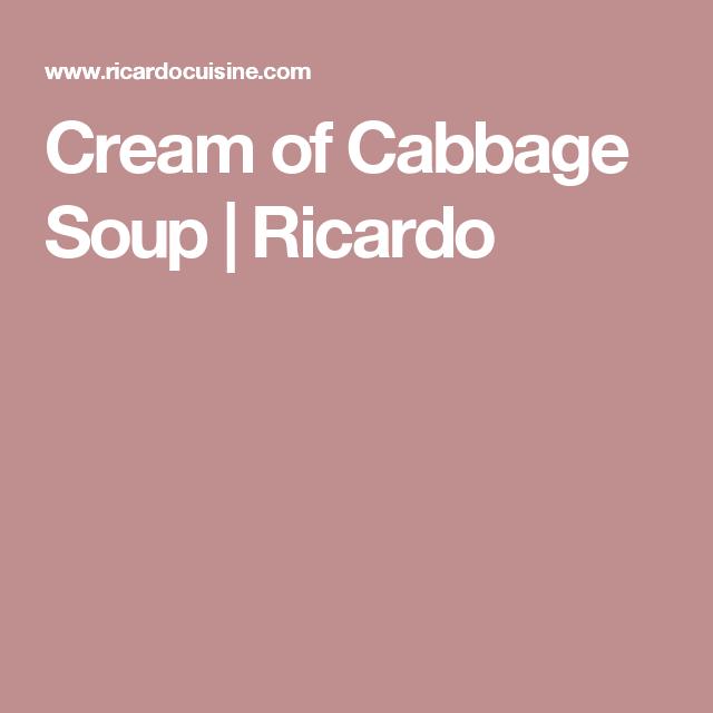 Cream of Cabbage Soup | Ricardo