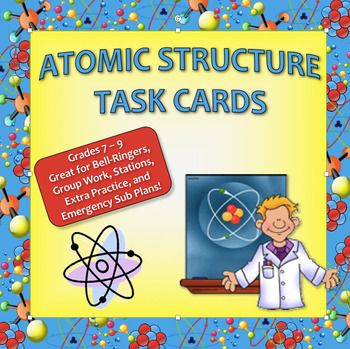 Atomic Structure Task Cards - Great for Physical Science   Chemistry - new periodic table atomic mass protons