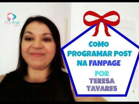 FANPAGE | Como PROGRAMAR Post Na  FANPAGE  - #Minicurso Aula 11 | Teresa...