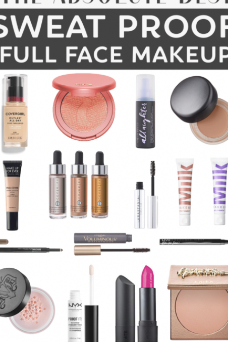 UPDATED 2019 The Best Sweat Proof Makeup Products for a