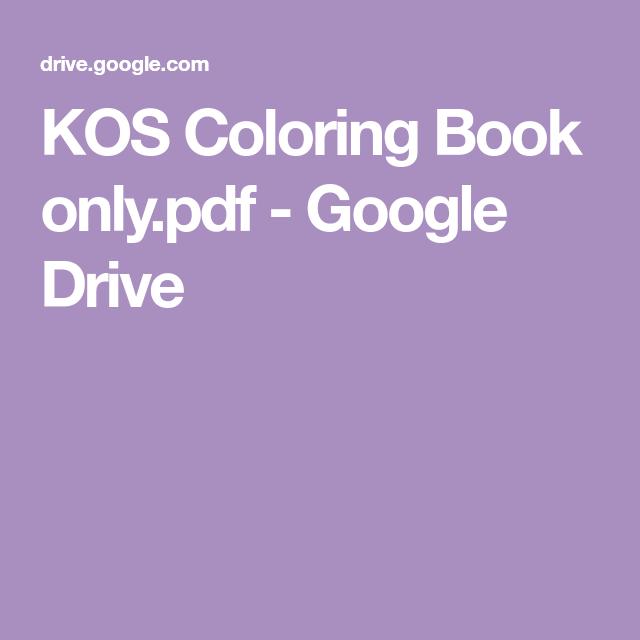 KOS Coloring Book only pdf - Google Drive   SHC   Coloring
