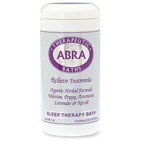 Abra Sleep Therapy Bath 1lb by Abra. $13.99. Serving Size:. 17 Ounces Granule. Abra Therapeutic Baths - Relieve Insomnia Organic Herbal Formula - Valerian, Poppy, Artemisia, Lavender & NeroliContains 8 to 16 BathsGet Restful Sleep Wake Up Refreshed & Alert Organic Herbal Extracts & Pure Essential Oils No Artificial Colors or Fragrances AddedEcological Position: We use only organic and ethically wildcrafted herbs and pure essential oils. We avoid using the essential...