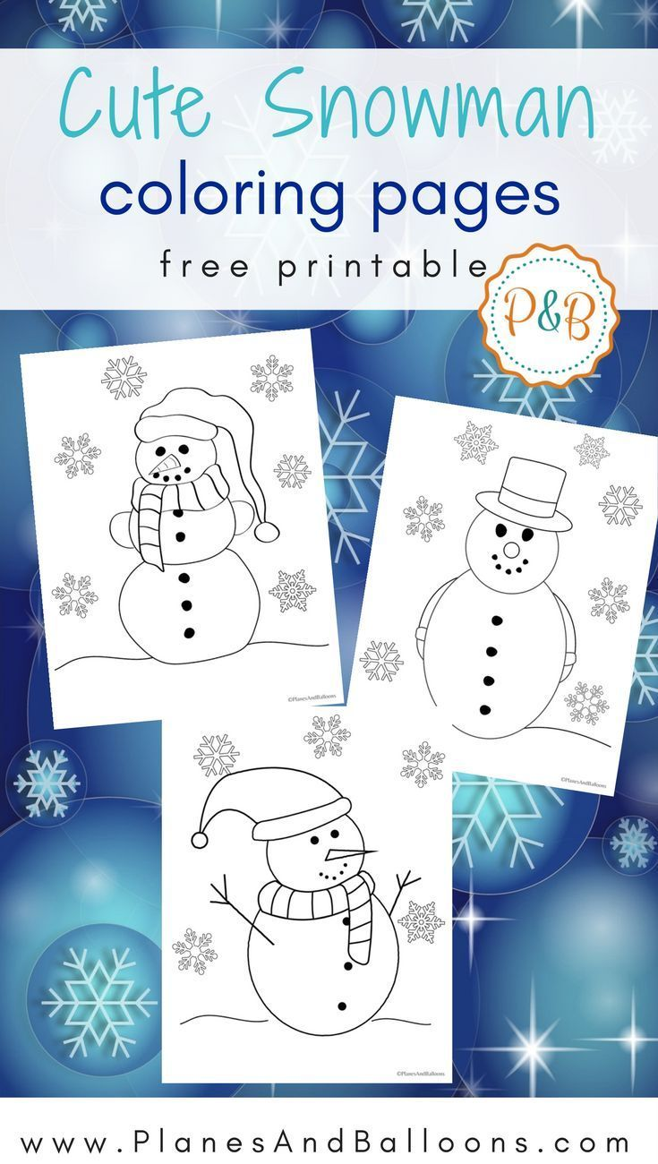 Snowman Coloring Pages For All The Kids Who Love Winter Preschool ChristmasPreschool