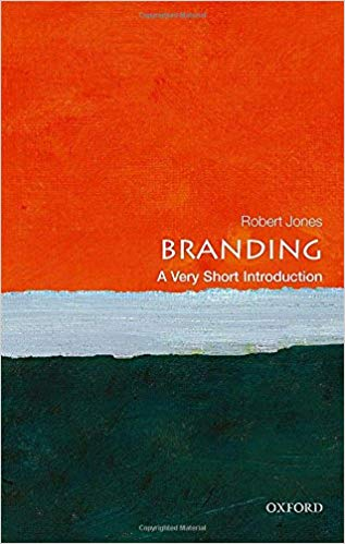 Branding A Very Short Introduction Very Short Introductions 9780198749912 Business Communication Book Business And Economics Communication Book Good Books